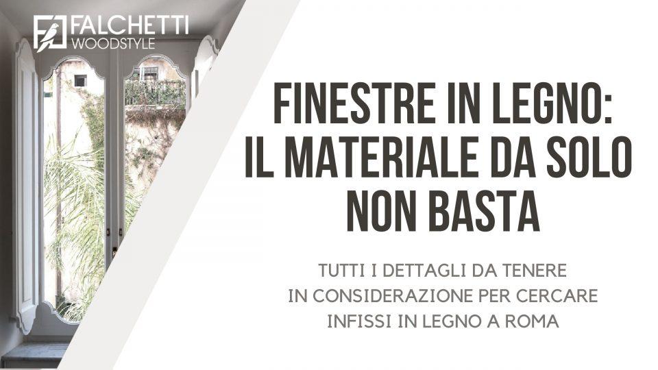 Finestre_in_legno_Roma_Falchetti_woodstyle; titolo dell'articolo in bianco e grigio su sfondo di una finestra ad arco